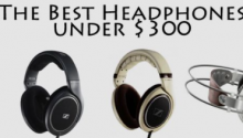 Best Headphone Under 300