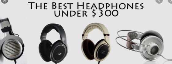Best Headphone Under 300